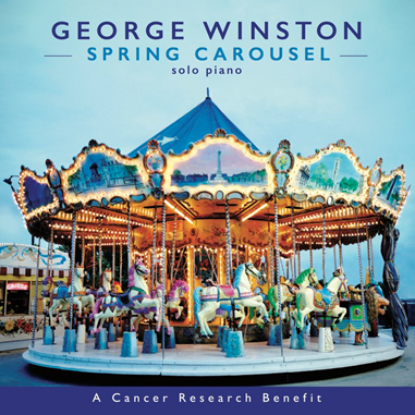 George Winston - Spring Carousel - Solo Piano CD - A Cancer Research Benefit